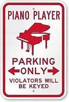 警告サイン-ピアノプレーヤーの駐車のみ、違反者には鍵がかけられます。 通行の危険性屋外防水および防錆金属錫サイン