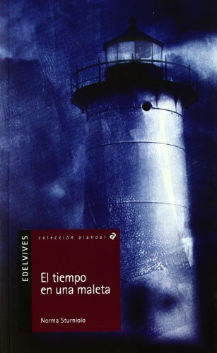 El tiempo en una maleta / The Weather in a Suitcase (Alandar) (Spanish Edition) by Norma...