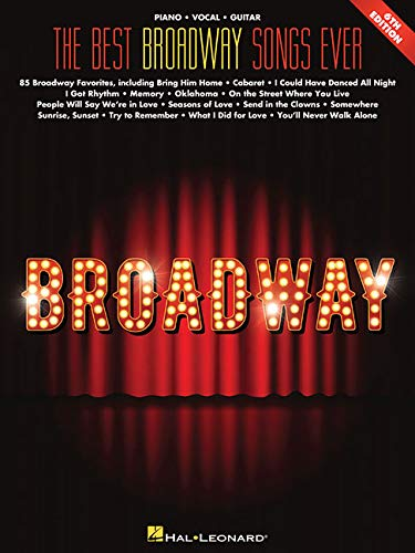 The Best Broadway Songs Ever (Best Ever)