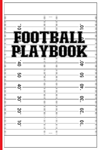 Football Coaching Playbook: 100 Blank Football Field Diagrams Notebook For Trainings, Drawing Up Plays, Drills, Planning Tactics and Strategies - Gifts for Football Coaches & Players