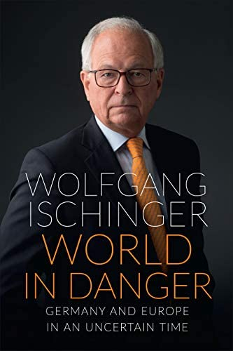 World in Danger Germany and Europe in an Uncertain Time product image