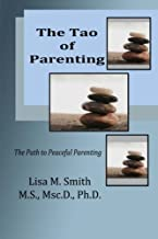 The Tao of Parenting: The Path to Peaceful Parenting