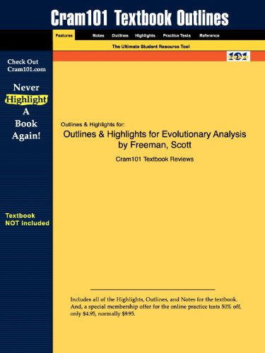 Outlines & Highlights for Evolutionary Analysis by Freeman, Scott