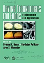 Drying Technologies for Foods: Fundamentals and Applications