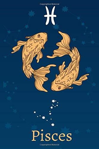 Pisces: Zodiac Astrology Design Journal 6x9 (Astrology Notebook & Zodiac Gifts)