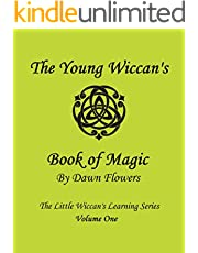 The Young Wiccan's Book of Magic (The Little Wiccan's Learning Series 1)