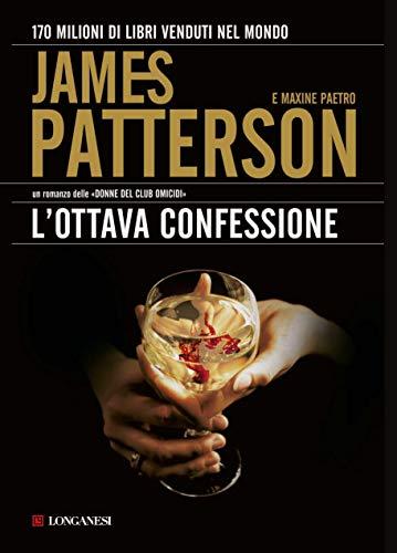 L'ottava confessione: Un'indagine delle donne del Club Omicidi (La Gaja scienza Vol. 984)