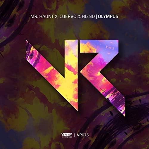Mr. Haunt X, Cuervo & Hi3ND