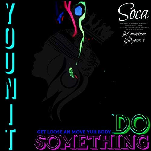 Youni-T: The All American Soca Queen