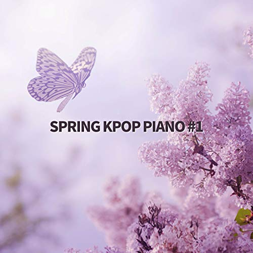 Spring Kpop Piano #1 (Piano Arrangement)