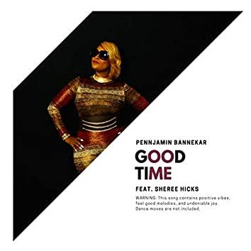 Good Time (feat. Sheree Hicks)