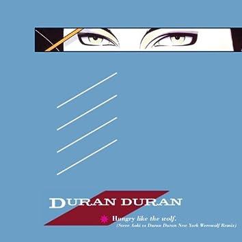 Hungry Like the Wolf (Steve Aoki vs. Duran Duran New York Werewolf Remix)