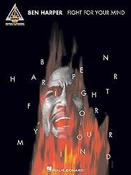 Ben Harper: Fight for Your Mind Guitar Tab.
