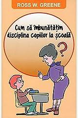 Cum Sa Imbunatatim Disciplina Copiilor La Scoala Paperback