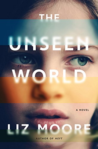 Image of The Unseen World: A Novel