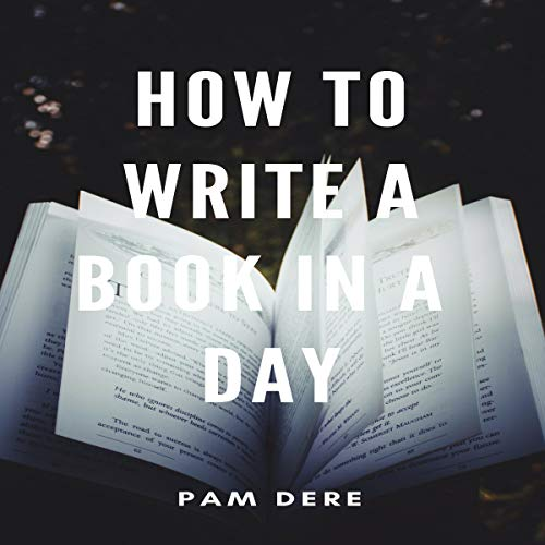 How to Write a Book in a Day audiobook cover art