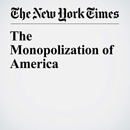 The Monopolization of America audiobook cover art