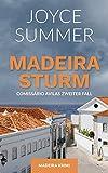 Madeirasturm: Comissário Avilas zweiter Fall (Avila Mysteries)