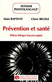 Prévention et santé (édition bilingue français-anglais)