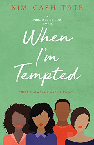When I'm Tempted (A Promises of God Novel Book 3)