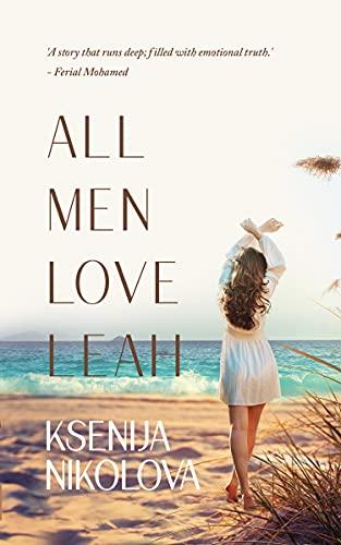 All Men Love Leah by [Ksenija Nikolova ]