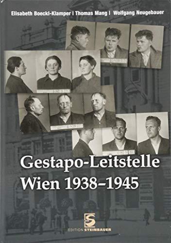 Gestapo-Leitstelle Wien 1938-1945