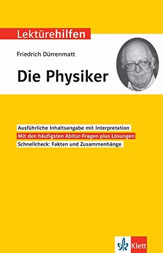 Klett Lektürehilfen Friedrich Dürrenmatt, Die Physiker: Interpretationshilfe für Oberstufe und Abitur