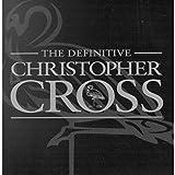 Songtexte von Christopher Cross - The Definitive Christopher Cross