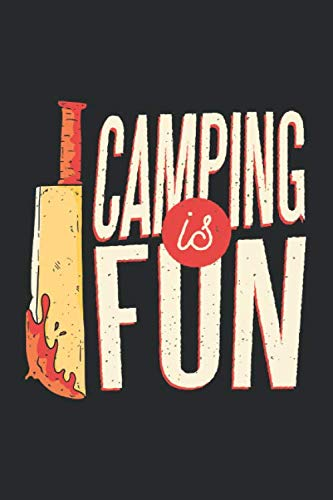 CAMPING IS FUN: Notebook  120 pages  6 x 9 inches   Halloween Theme Notebook  Coffee Table Horror Books   Birthday Present,Creative Ideas, Perfect Gift