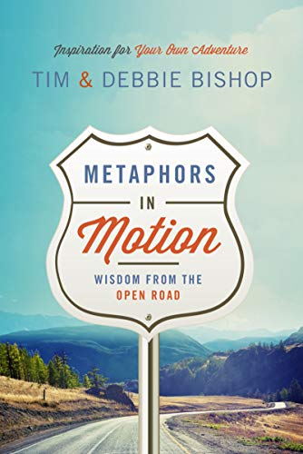 Metaphors in Motion: Wisdom from the Open Road (English Edition)