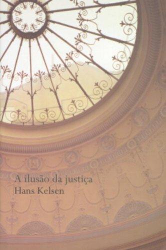 A Ilusão da Justiça