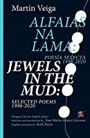 Jewels in the Mud: Selected Poems 1990-2020 (Small Stations Poetry)