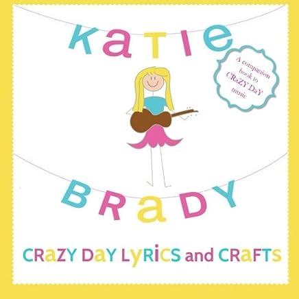 Amazon.com: CRaZY DaY LyRiCS and CRaFTs: A companion book to ...