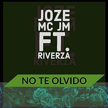 No te olvido (feat. Riverza)