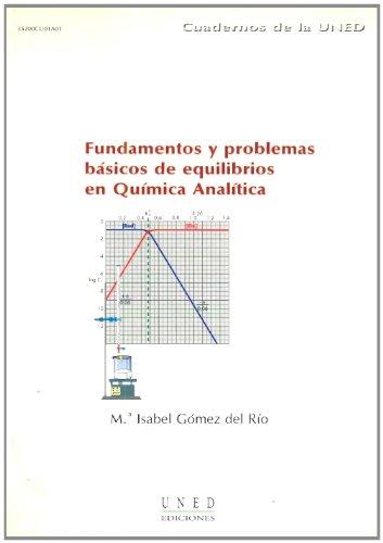 Fundamentos y Problemas Básicos de Equilibrios En Química