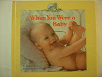 Hardcover WHEN YOU WERE A BABY (Learning Ladders) Book