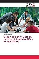 Organización y Gestión de la actividad científica investigativa