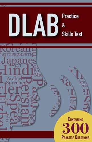 DLAB Practice and Skills Test Study Guide: 300 DLAB Practice Questions with Explanations