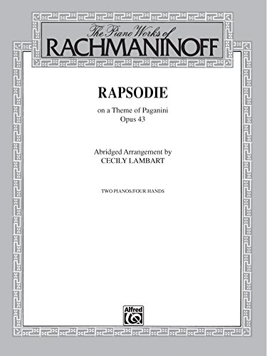 Rhapsody, Op. 43, on a Theme by Paganini (Abridged Arrangement): Advanced Piano Duo (2 Pianos, 4 Hands) (English Edition)