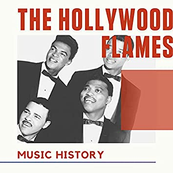 The Hollywood Flames - Music History