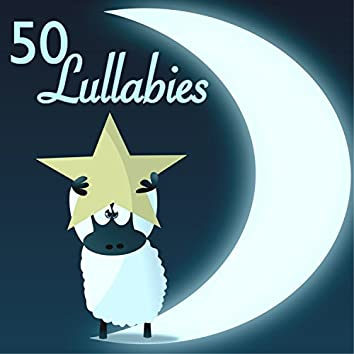 50 Goodnight Lullabies - Music for a Peaceful Evening, Bedtime Songs with Sounds of Nature