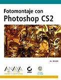 Fotomontaje con photoshop cs2 (Diseño Y Creatividad (am))