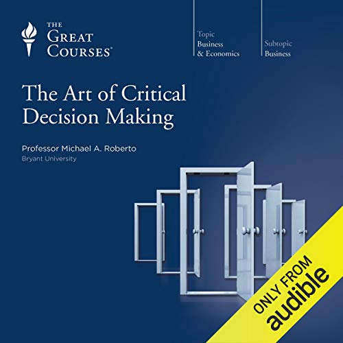 The Art of Critical Decision Making cover art