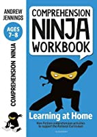 Comprehension Ninja Workbook for Ages 7-8: Comprehension activities to support the National Curriculum at home