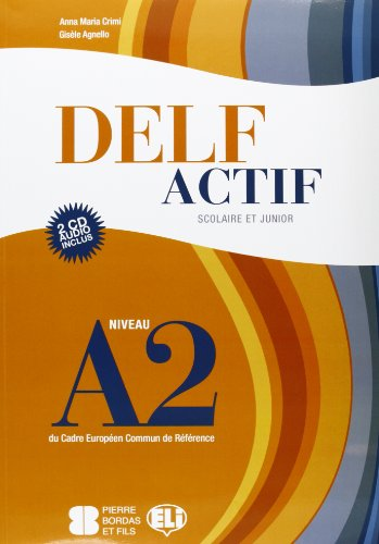 Delf A2 scolaire. Con CD Audio [Lingua francese]: Livre A2 + CD audio (2)