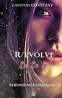 Aliénor McKanaghan T3: R/evolve