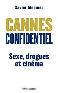 Cannes confidentiel par Xavier Monnier