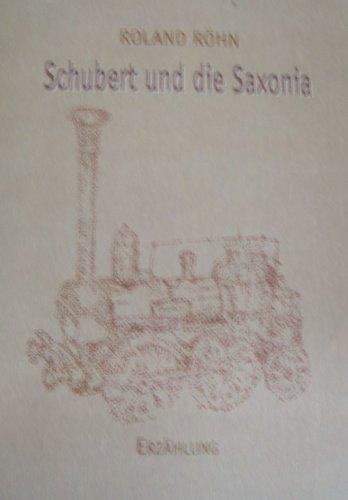 Schubert und die Saxonia Erzählung