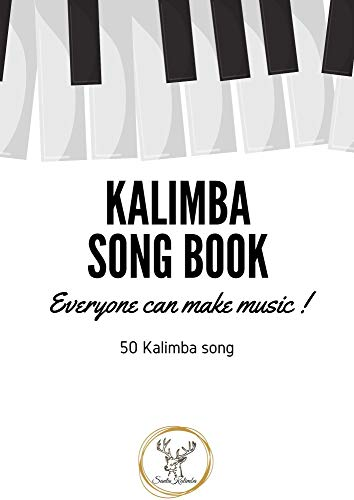 Kalimba Songbook: 50+ Easy Songs for kalimba in C (10 and 17 key) - Pop , Music , (8.5 x 11 55 pages) (English Edition)