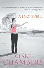 A Dry Spell by Clare Chambers (2001-03-01)